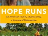 Restore Your Faith in Humanity: Read Hope Runs